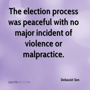 The election process was peaceful with no major incident of violence ...