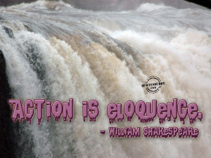 action-quotes-graphics-Action Is Eloquence