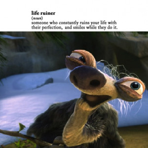 Funny Sloths Quotes Ice Age Sid The Sloth Quotes