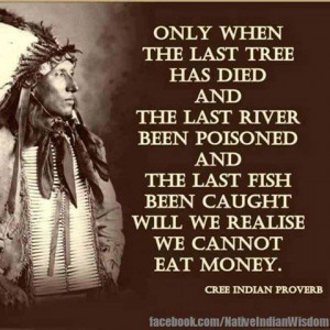 Native American Warrior Quotes Fit in to native american