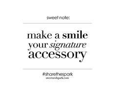 smile # signatureaccessory www londondentalc more smile quotes quotes ...