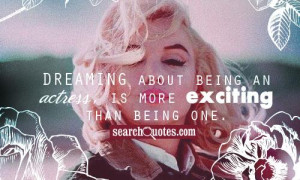 Marilyn Monroe Dreams Quotes & Sayings