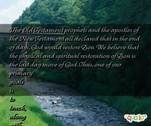 The Old Testament prophets and the apostles of the New Testament all ...