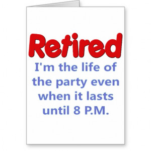 funny sayings for retirement 6 funny sayings for retirement 7