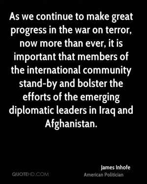 As we continue to make great progress in the war on terror, now more ...