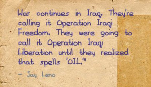 ... In Iraq.They're Calling It Operation Iraqi Freedom ~ Freedom Quote