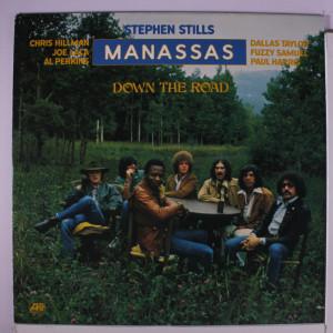 Stephen Stills Manassas Down the Road
