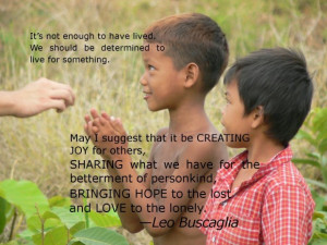Helping others quotes its not enough to have lived. we should be ...