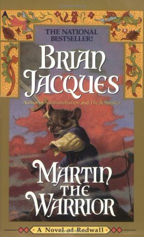 "Start by marking ""Martin the Warrior (Redwall, #6)"" as Want to ..."