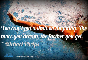 Don't Put a Limit on Anything [Phelps]