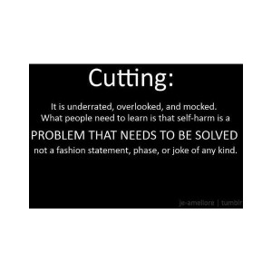 Quotes About Cutting Yourself Tumblr