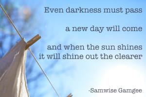 Samwise-Gamgee-Sunshine-Quote-small.jpg
