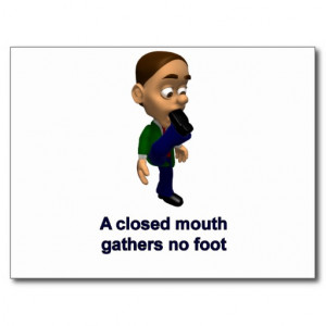 Closed Mouth Gathers No Foot Post Card