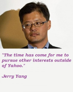 Jerry yang famous quotes 4