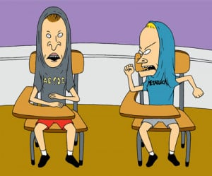 """10. """"Shut up Butthead, we're never gonna score, everyone here has ..."""