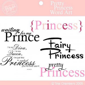 ... Prince William?i'd love that.Who wouldn't want to be a Princess