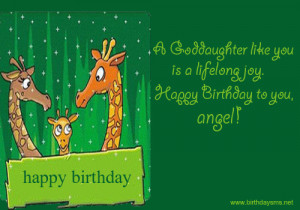 http://www.birthdaysms.net/cute-birthday-wishes-for-goddaughter.html