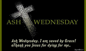 Ash Wednesday Quotes Bible Text Massages With Pictures