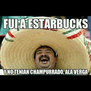 Mexican Be Like Quotes Funny