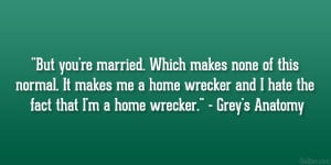Homewrecker Quotes About...