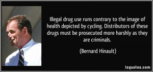 Illegal drug use runs contrary to the image of health depicted by ...