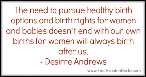 The Need To Pursue HEalthy Birth Options And Birth Rights Fo1r Women ...
