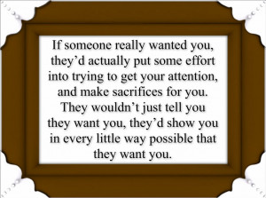 If someone really wanted you,
