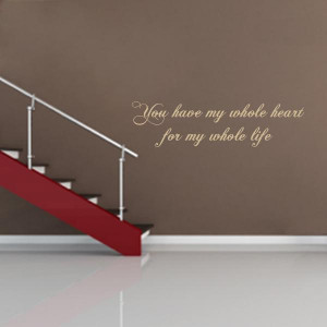 you have my whole heart quote wall decal $ 29