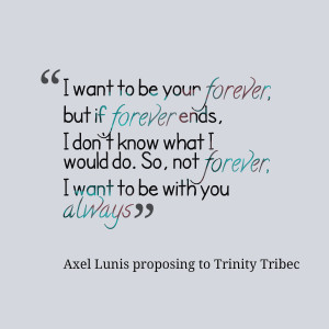 Quotes Picture: i want to be your forever, but if forever ends, i don ...