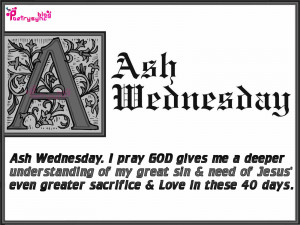 Ash Wednesday Quotes and Sayings