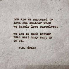 ... quotes sayings poetry living r m drake beautiful quotes quotes funny