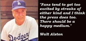 Walt alston quotes 1
