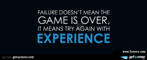 Failure doesn\'t mean game over