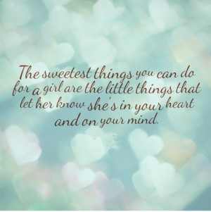 The Sweetest Things You Can...