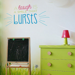 Laugh Is A Smile That Bursts Wall Quote Stencil