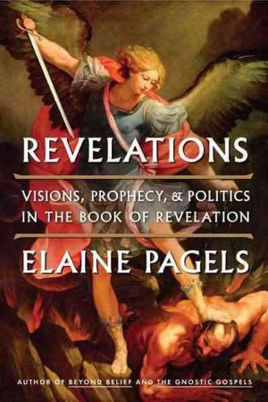 Book Of Revelation: 'Visions, Prophecy And Politics'