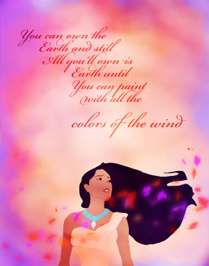 Pocahontas Quotes Pocahontas... colors of the