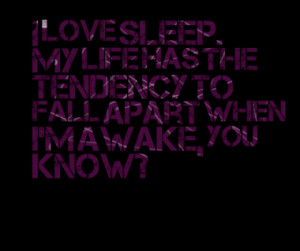 Quotes About: sleep