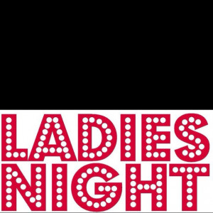 LAdies night!