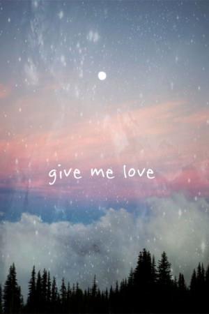 Ma my, ma my, oh give me love :)