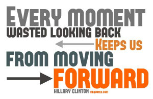 quotes about moving forward pinterest