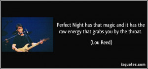 Perfect Night has that magic and it has the raw energy that grabs you ...