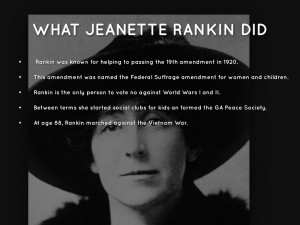 WHAT JEANETTE RANKIN DID