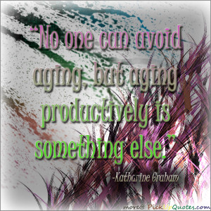 No One Can Avoid Aging - Age Quote
