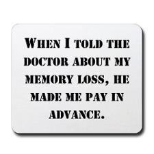 Memory Loss Mousepad for