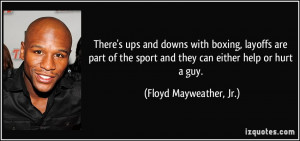 There's ups and downs with boxing, layoffs are part of the sport and ...