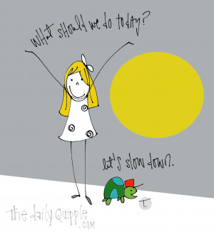 ... quotes quipple t quipple turtle quotes about today slow down slow down