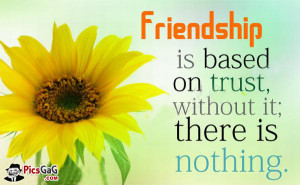 Friendship and Trust Quote Picture and Friendship Messages With SMS ...