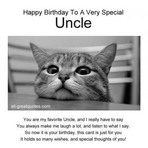 Happy Birthday To A Very Special Uncle .. You are my favorite Uncle ...