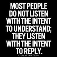 ... importance of listening and how critical it can be for our success